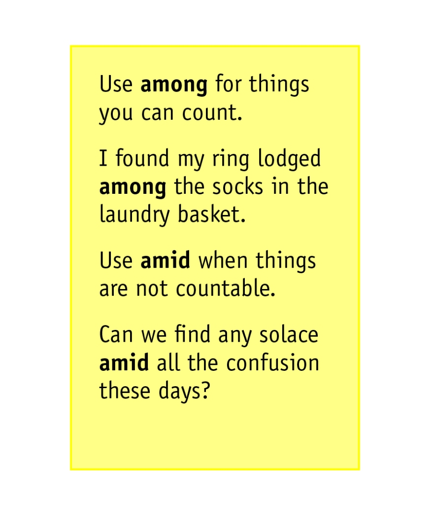 "Should you use ""amid"" or ""among"" to get the right message across?"